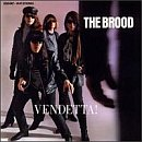 The Brood: Vendetta!