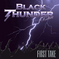альбом группы Black Thunder Ladies - FIRST TAKE